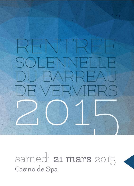 Rentrée solennelle du Barreau de Verviers 2015 - samedi 21 mars 2015 - Casino de Spa